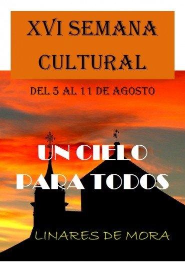 XVI Semana Cultural de Linares de Mora. Un cielo para todos